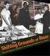 The Shifting Grounds of Race
