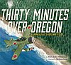 events/Thirty-Minutes-Over-Oregon-1200px.jpg