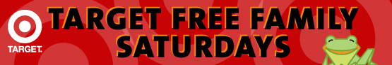Target Free Family Saturday